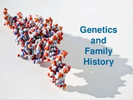 family-genetics-having-the-conversation-with-family-7-638